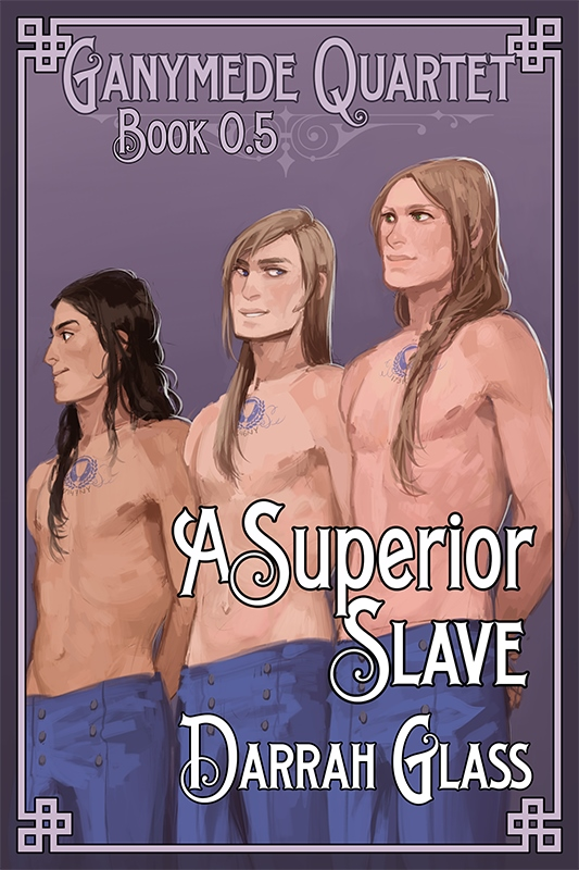A FREE prequel to the awesome Ganymede Quartet series!